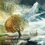 "THYRIEN ""Hymns Of The Mortals"""