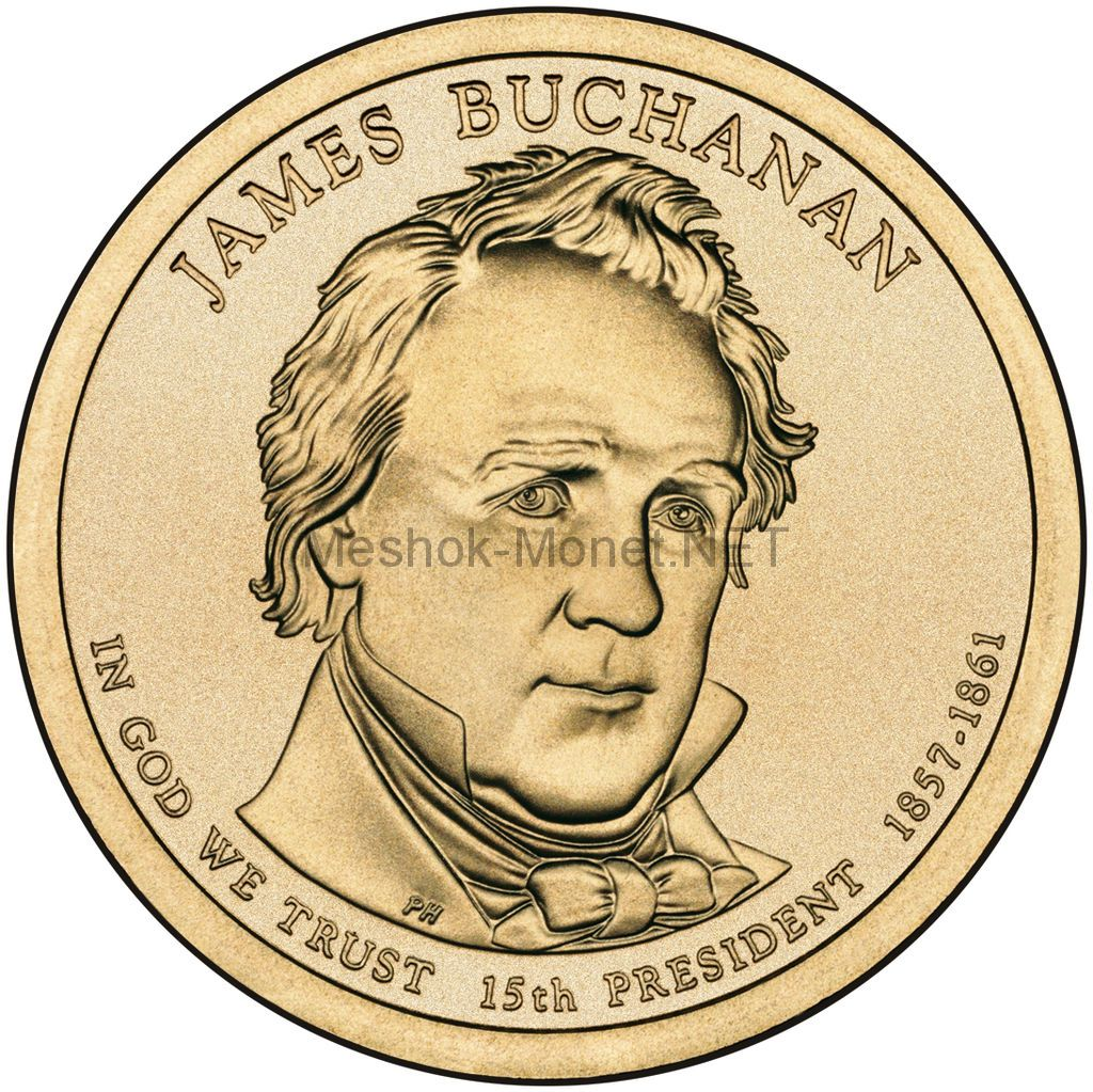 1 доллар США 2010 год Серия Президентские доллары Джеймс Бьюкенен