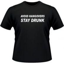 Избегай похмелья. Оставайся пьян