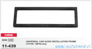 Carav 11-439 (1-DIN Универсальная рамка (173*50 / 188*64 mm))