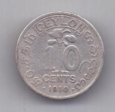 10 центов 1910 г. Цейлон . Великобритания