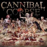 "CANNIBAL CORPSE ""Gore Obsessed"" 2002"