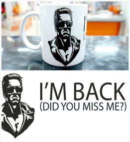 "Кружка Арнольд Шварценеггер I'm back (""Я вернулся"")"