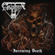 ASPHYX «Incoming Death»