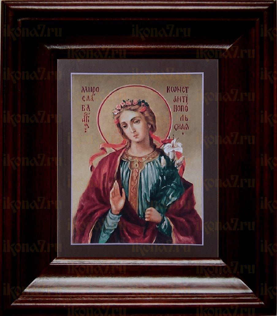 Мирослава Константинопольская (21х24), простой киот