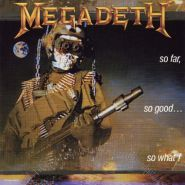 MEGADETH So far, so good… REMASTERED