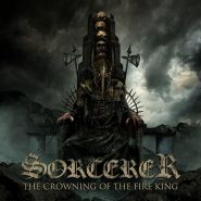 "SORCERER ""The Crowning of the Fire King"" 2017"