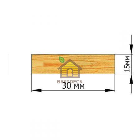 Рейка 15*30 строганая сухая