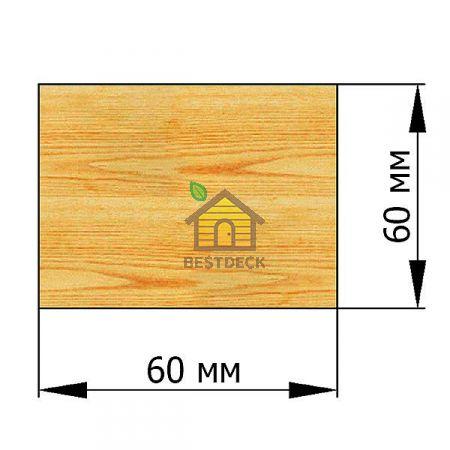 Брусок 60*60 строганый сухой