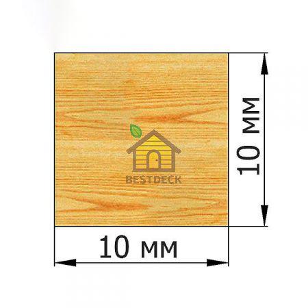 Рейка 10*10 строганая сухая