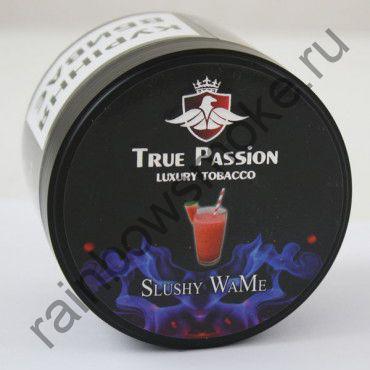 True Passion 50 гр - Slushy WaMe (Арбуз и Прохлада)