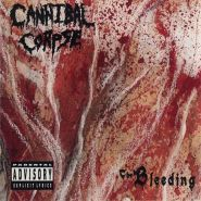 "CANNIBAL CORPSE ""The Bleeding"" 1994/2005"