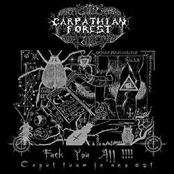 CARPATHIAN FOREST - Fuck You All!!!!