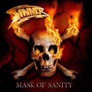 """SINNER """"Mask of Sanity"""" 2007/2010"""