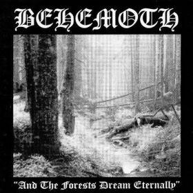 "BEHEMOTH - ""…And The Forest Dream Eternally"" 1994"
