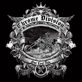 "CHROME DIVISION ""One last ride"""