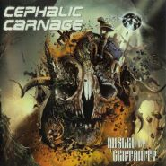 CEPHALIC CARNAGE - Misled By Certainty (CD) 2010