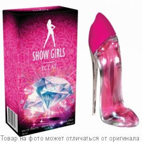 SHOW GIRLS ECLAT.Туалетная вода 30мл (жен) розовый, шт