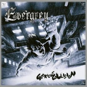 EVERGREY - Glorious Collision (Remasters Edition) 2020