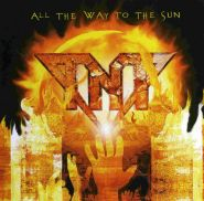 TNT - All The Way To The Sun 2005