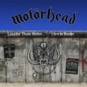 MOTORHEAD - Louder Than Noise... Live in Berlin 2021