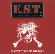 E.S.T. - Electro Shock Therapy [DIGI]