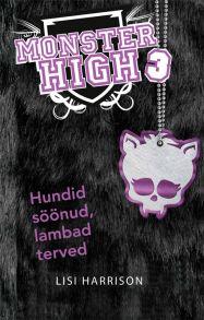 Monster High. Hundid s??nud ja lambad terved