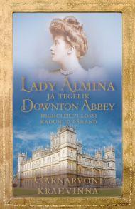 Lady Almina ja tegelik Downton Abbey