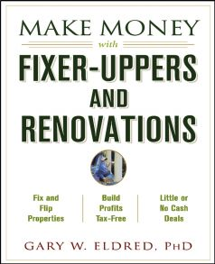 Make Money with Fixer-Uppers and Renovations