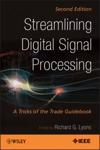Streamlining Digital Signal Processing. A Tricks of the Trade Guidebook