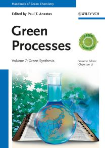 Green Processes. Green Synthesis