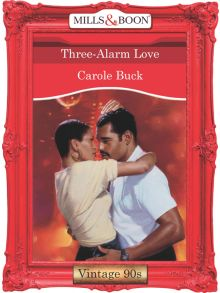 Three-Alarm Love