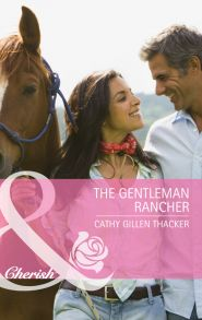 The Gentleman Rancher